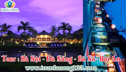 Tour Đà Nẵng Hà Nội - Đà Nẵng - Bà Nà - Hội An