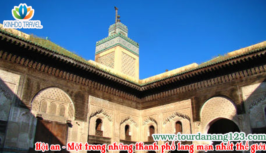 Fes - Một trong những thành phố lãng mạn nhất thế giới
