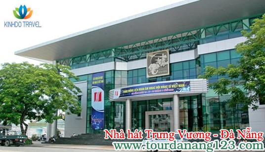 Ghé thăm Nhà hát Trưng Vương - Đà Nẵng